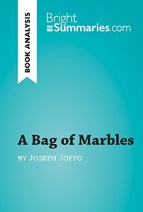 Descargar A Bag of Marbles by Joseph Joffo (Book Analysis): Detailed Summary, Analysis and Reading Guide (BrightSummaries.com) (English Edition) pdf, epub, ebook
