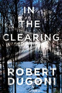 Descargar In the Clearing (The Tracy Crosswhite Series Book 3) (English Edition) pdf, epub, ebook