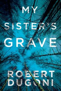 Descargar My Sister's Grave (The Tracy Crosswhite Series Book 1) (English Edition) pdf, epub, ebook
